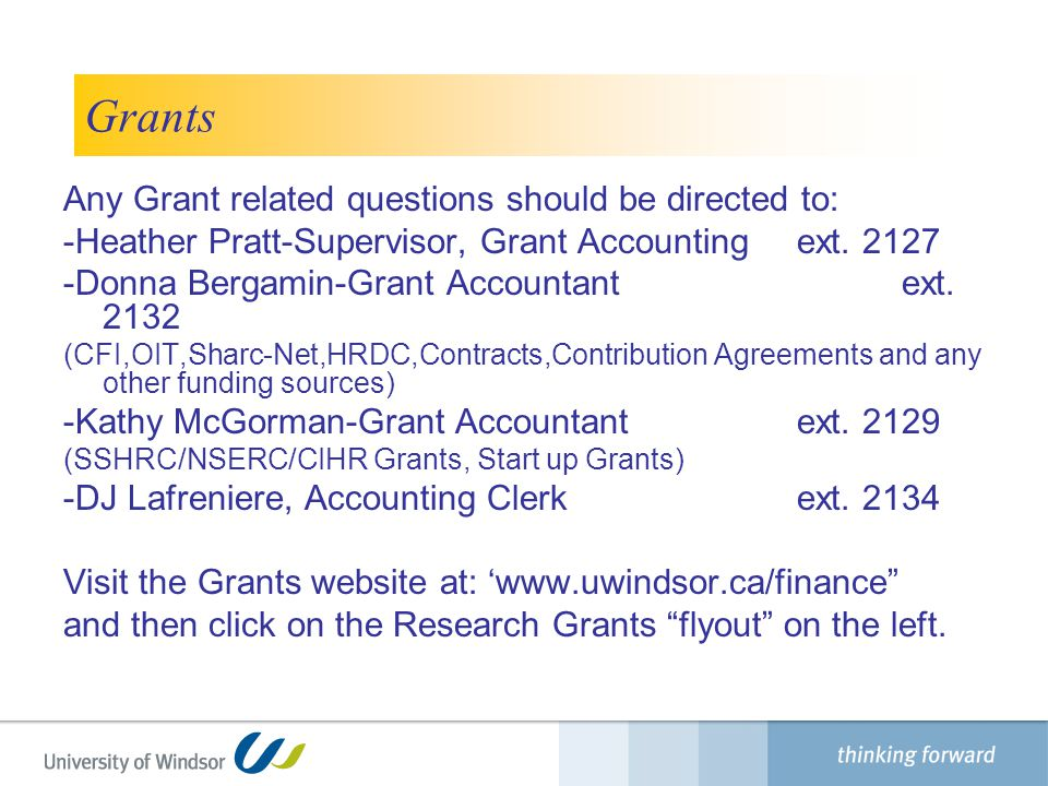 Grants Any Grant related questions should be directed to: