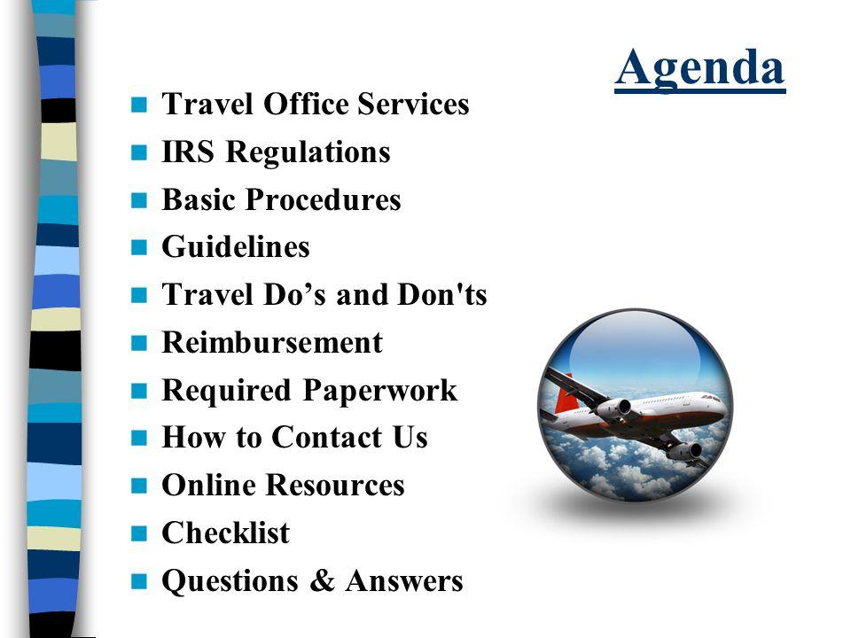 Agenda Travel Office Services IRS Regulations Basic Procedures