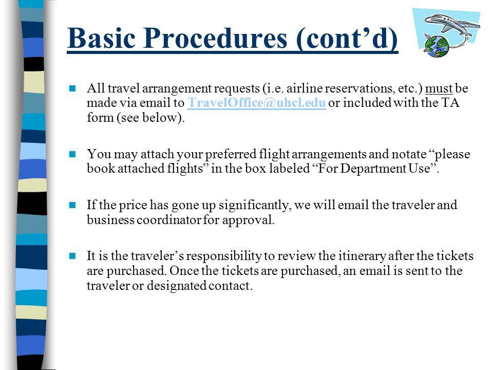 Basic Procedures (cont'd)