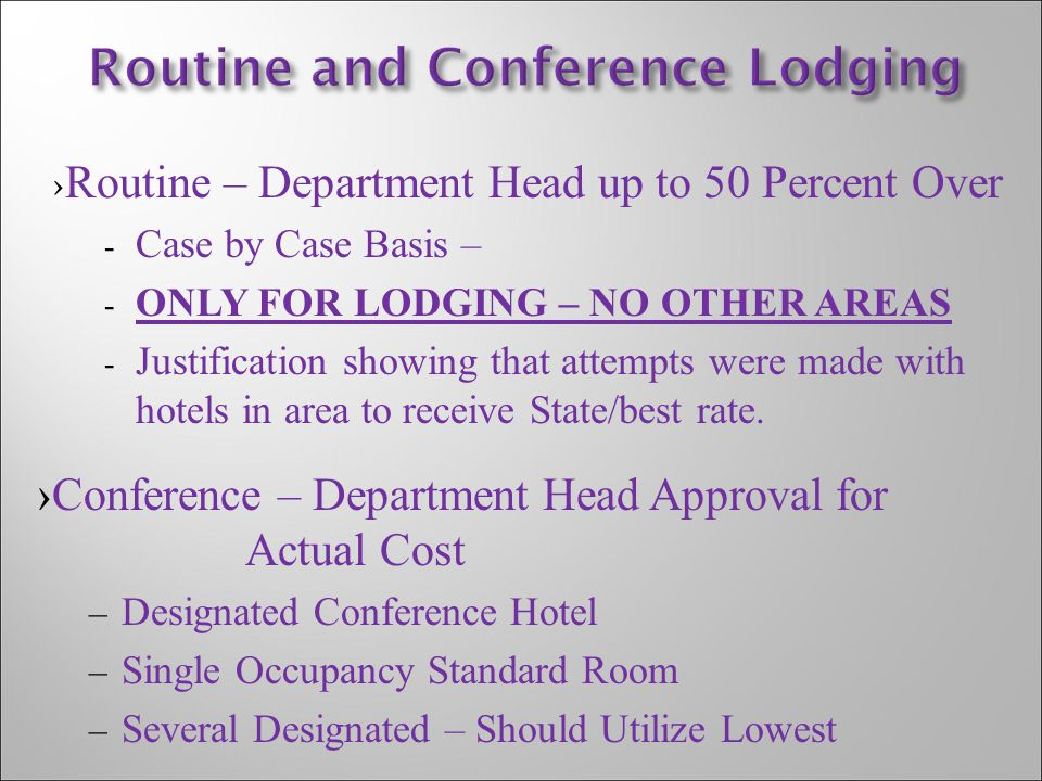 Routine and Conference Lodging