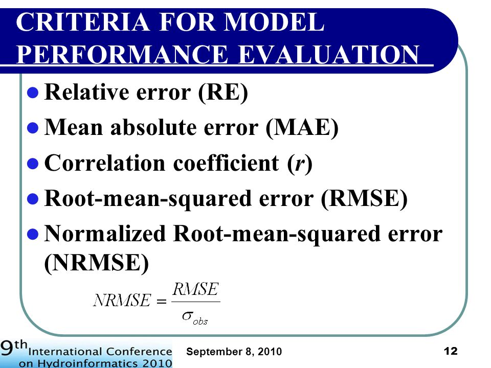 CRITERIA FOR MODEL PERFORMANCE EVALUATION