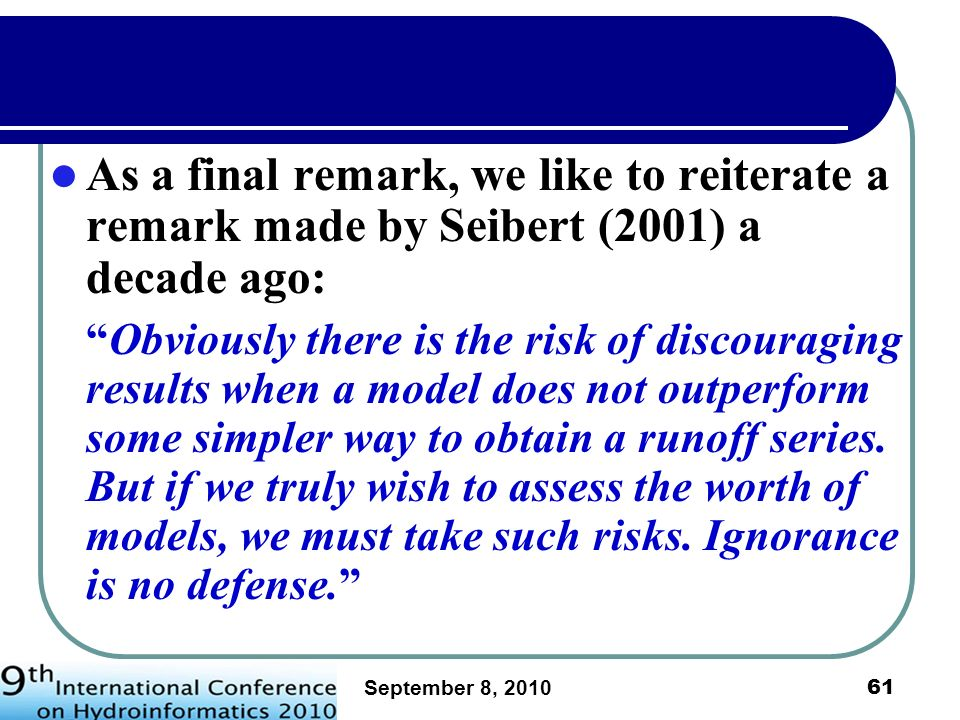As a final remark, we like to reiterate a remark made by Seibert (2001) a decade ago: