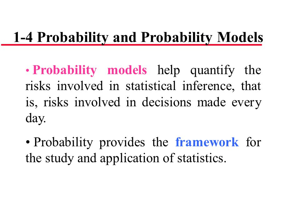 1-4 Probability and Probability Models