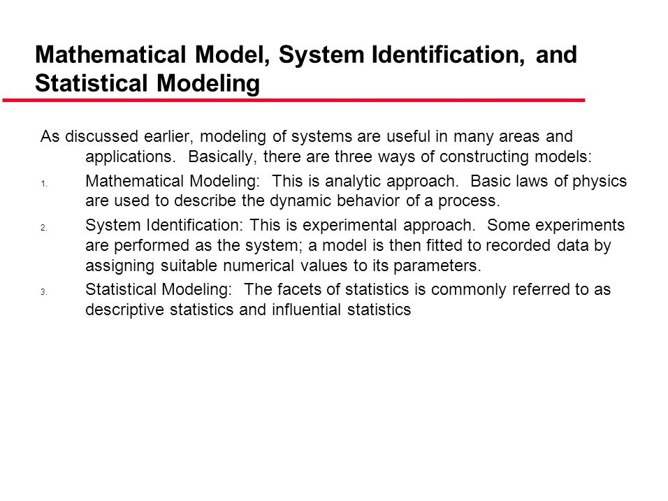 Mathematical Model, System Identification, and Statistical Modeling