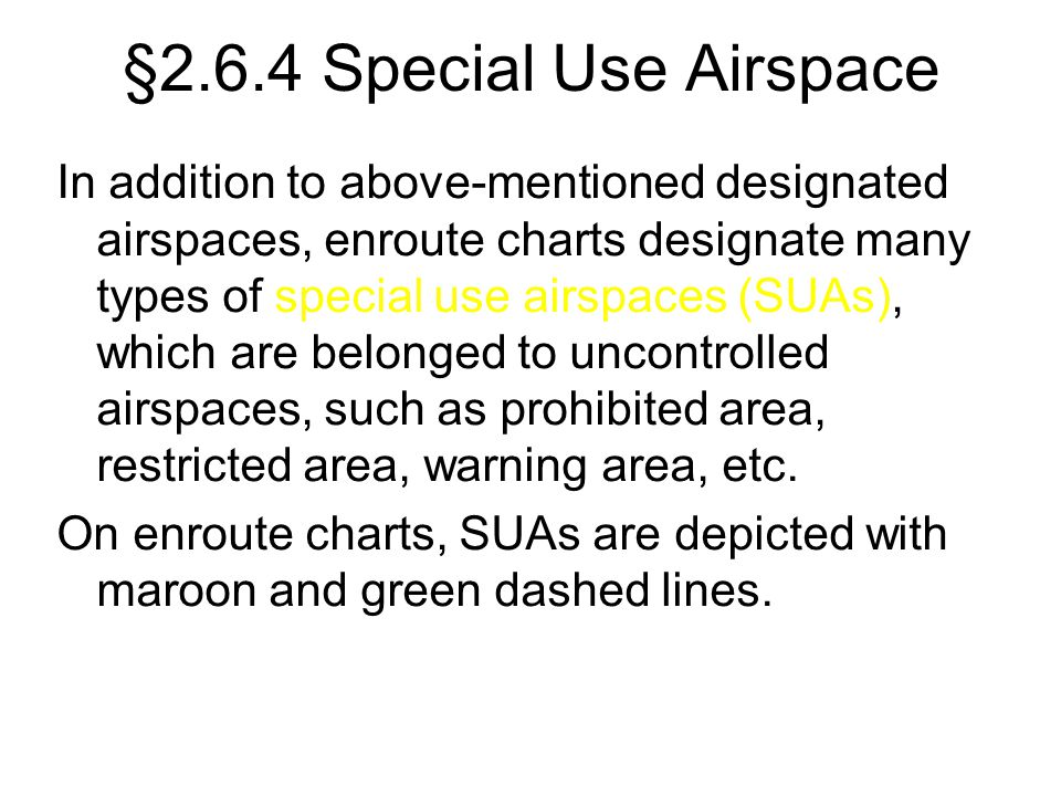 §2.6.4 Special Use Airspace