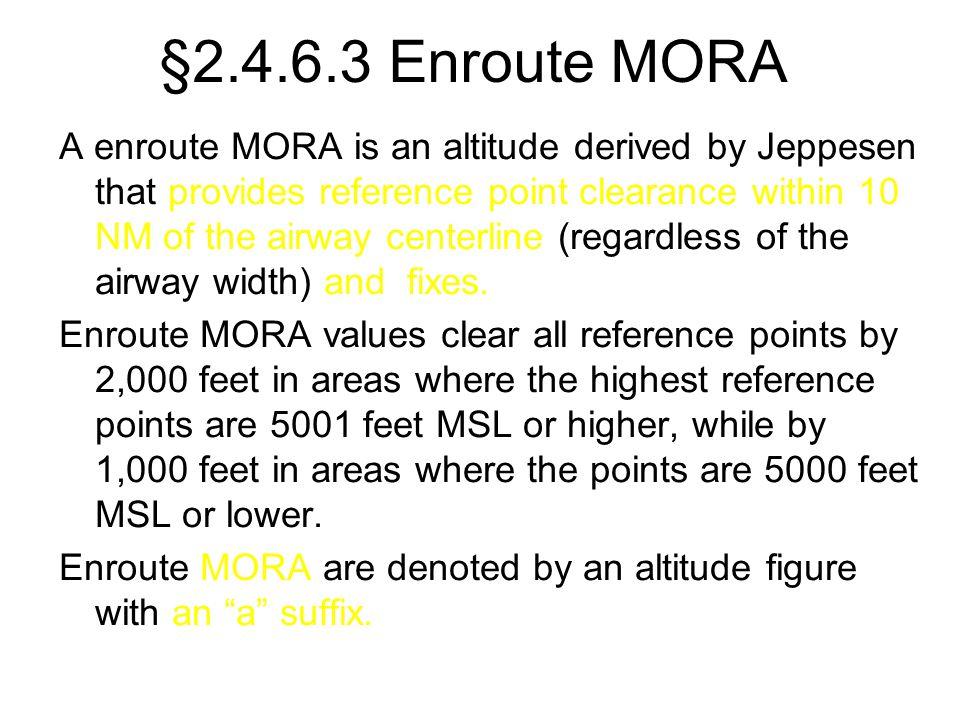 §2.4.6.3 Enroute MORA