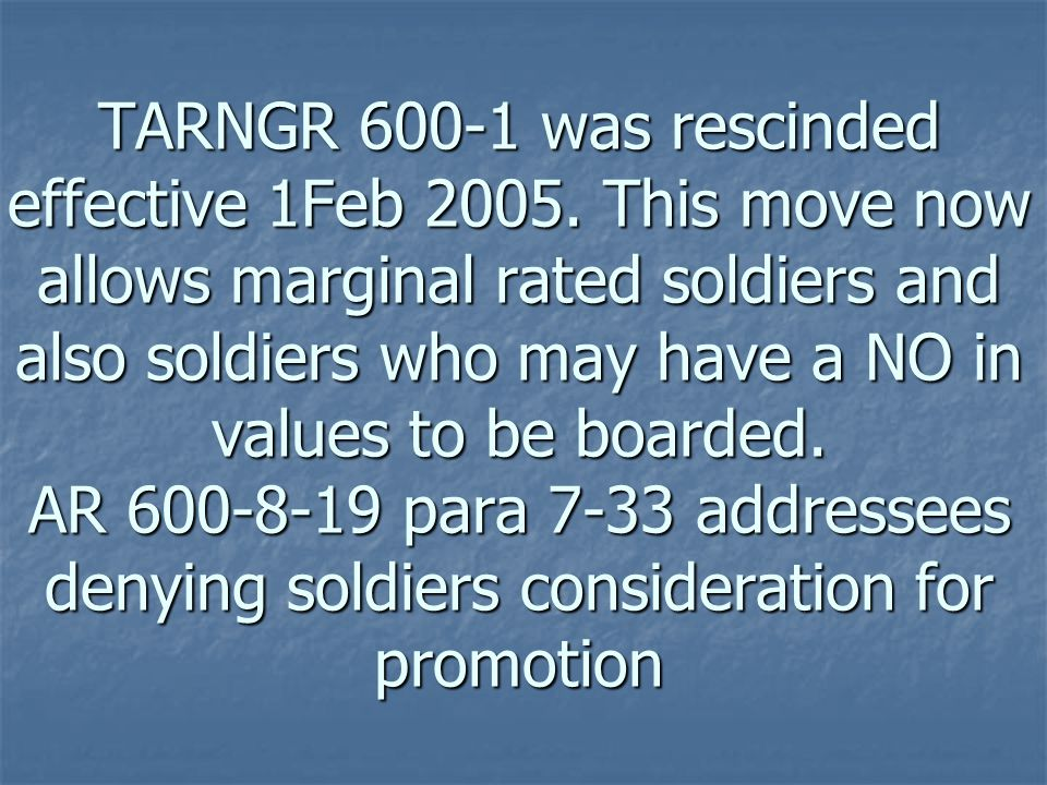 TARNGR 600-1 was rescinded effective 1Feb 2005