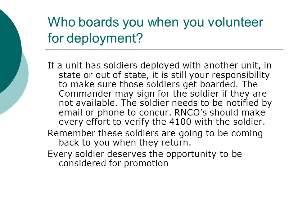 Who boards you when you volunteer for deployment