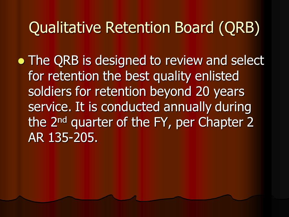 Qualitative Retention Board (QRB)