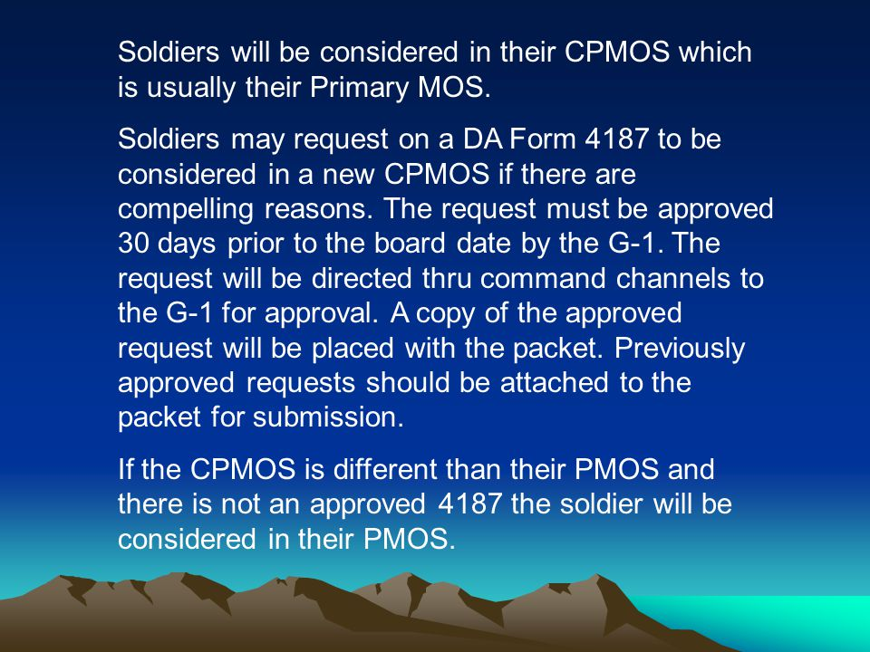 Soldiers will be considered in their CPMOS which is usually their Primary MOS.