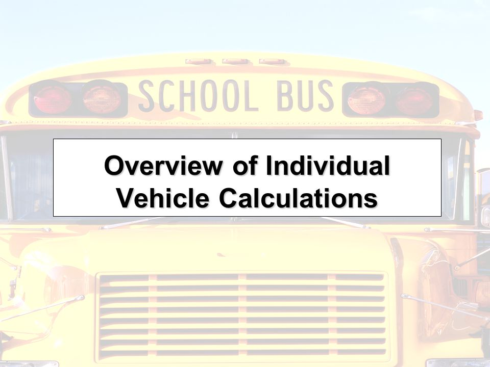 Overview of Individual Vehicle Calculations