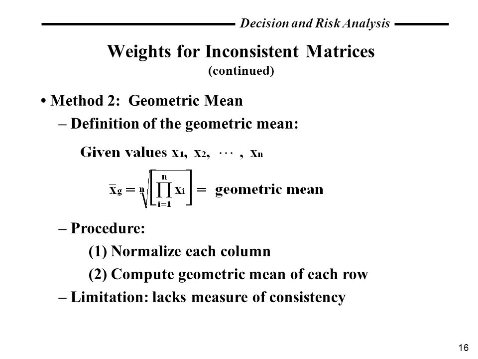 Weights for Inconsistent Matrices (continued)