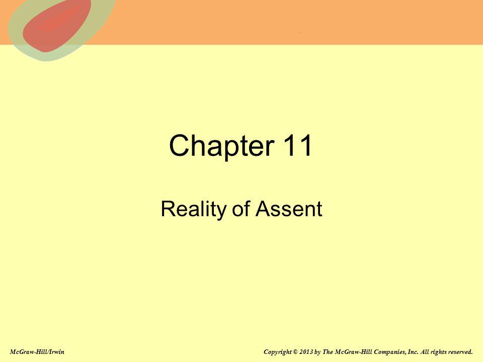 Chapter 11 Reality of Assent Chapter 11: Reality of Assent