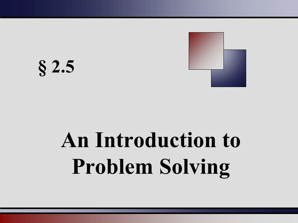 An Introduction to Problem Solving