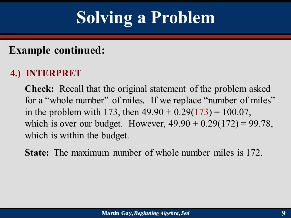 Solving a Problem Example continued: 4.) INTERPRET