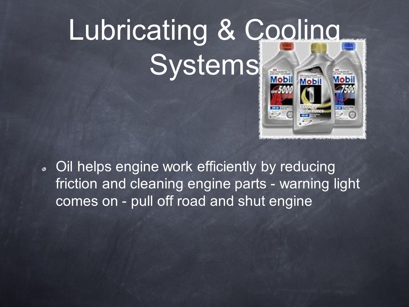 Lubricating & Cooling Systems