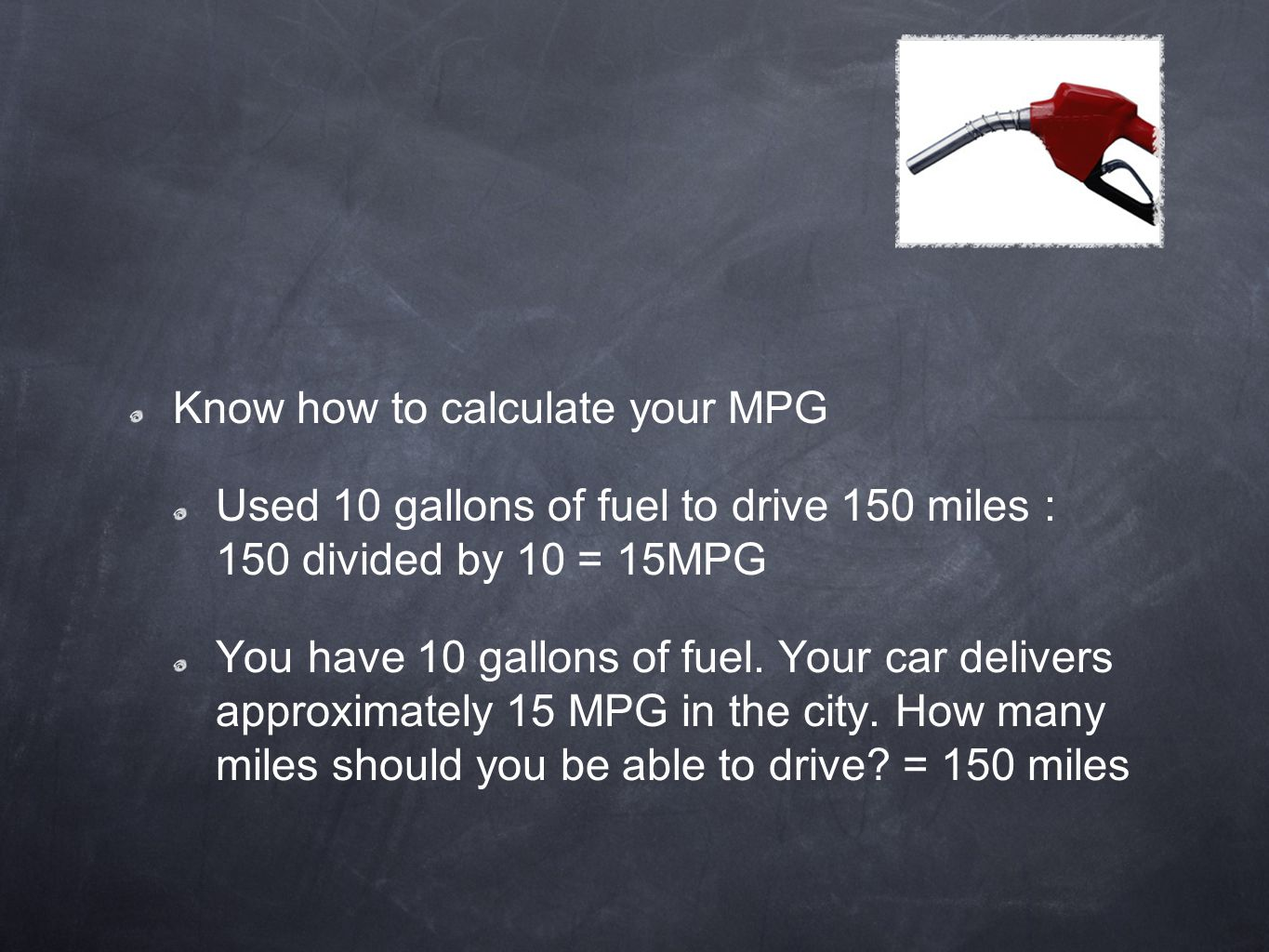 Know how to calculate your MPG