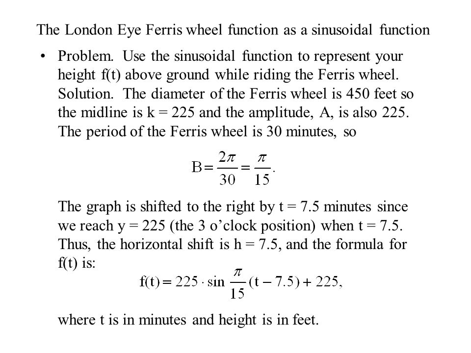 The London Eye Ferris wheel function as a sinusoidal function