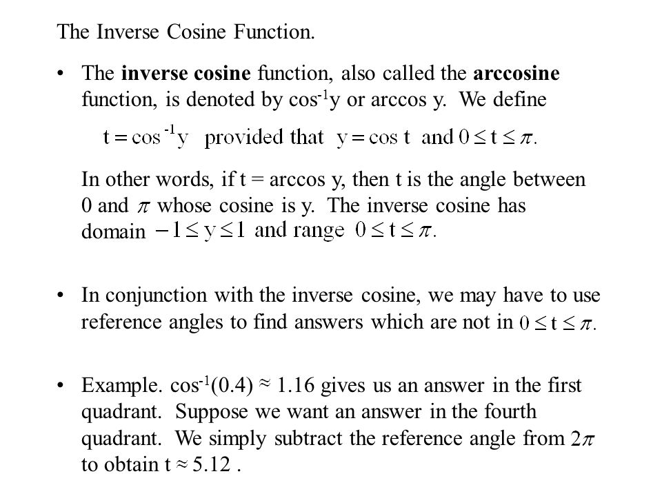 The Inverse Cosine Function.