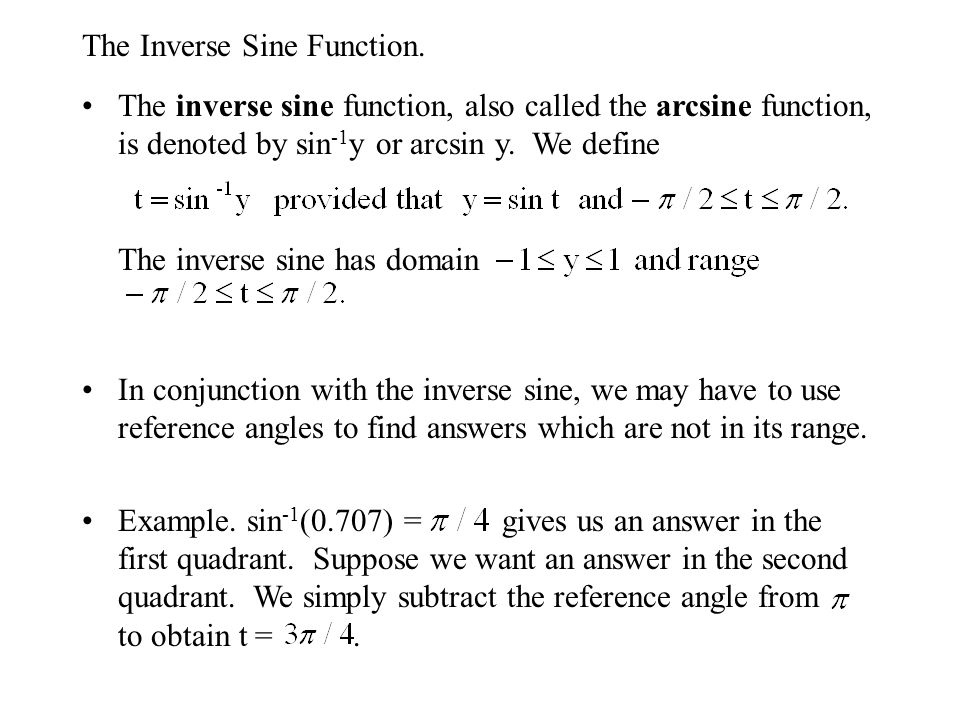 The Inverse Sine Function.