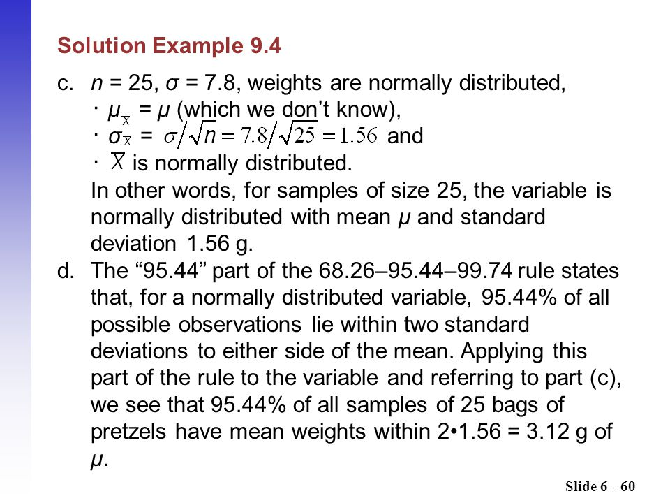 c. n = 25, σ = 7.8, weights are normally distributed,