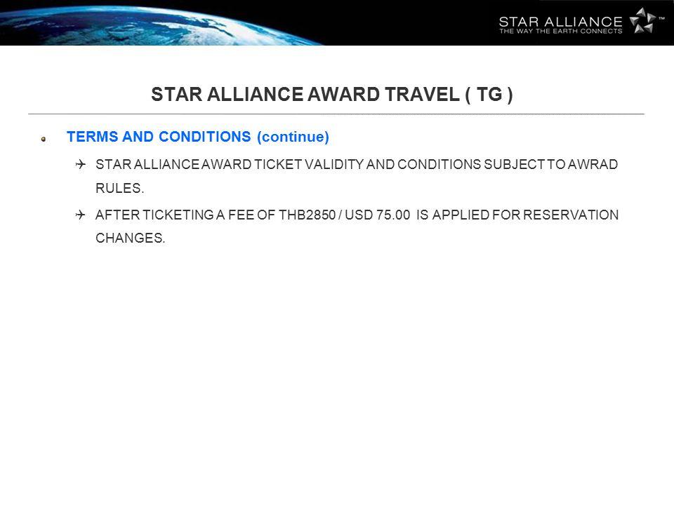 STAR ALLIANCE AWARD TRAVEL ( TG )