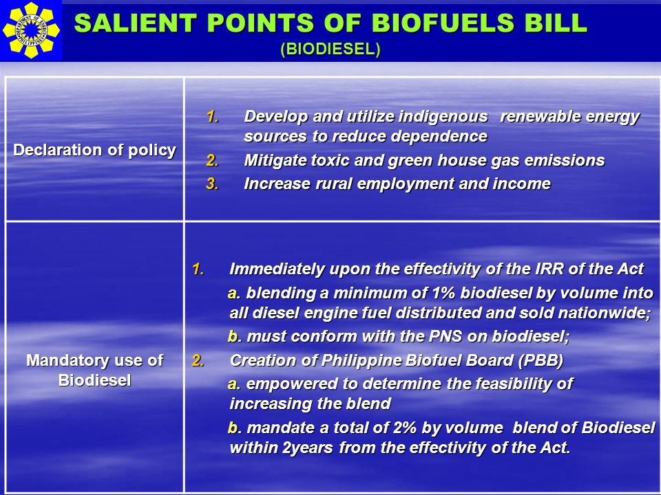 SALIENT POINTS OF BIOFUELS BILL Mandatory use of Biodiesel