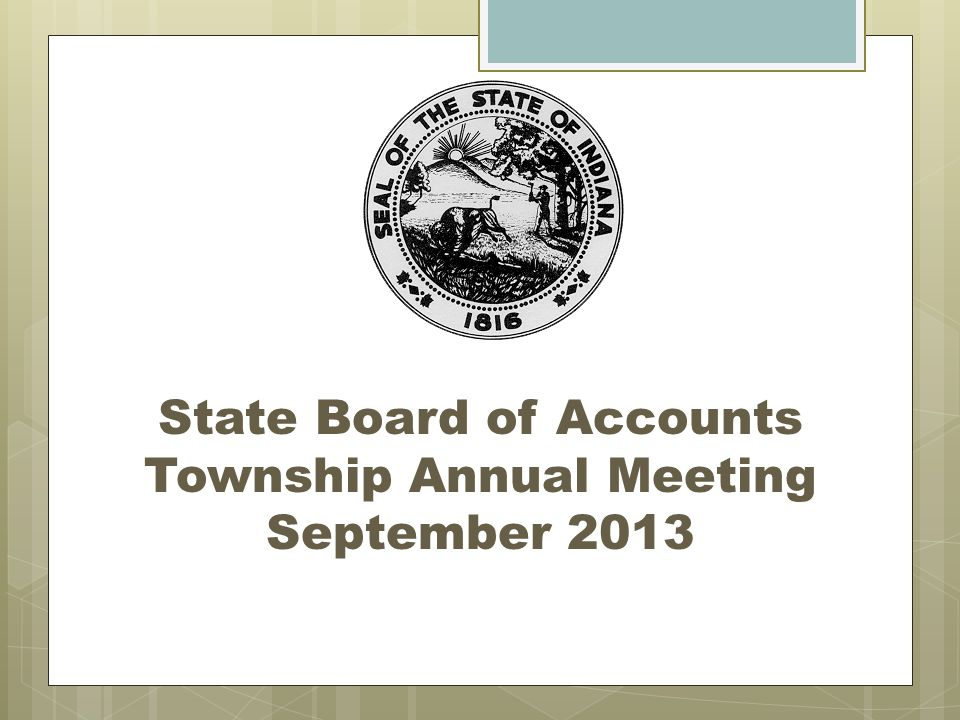 State Board of Accounts Township Annual Meeting September 2013