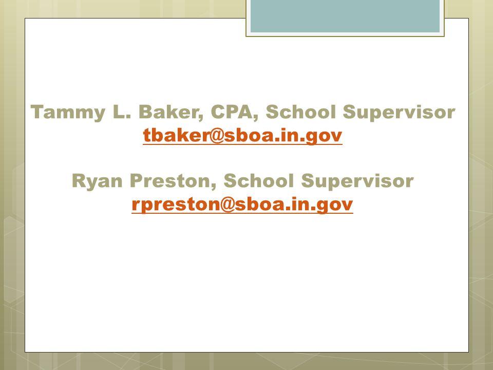 Tammy L. Baker, CPA, School Supervisor tbaker@sboa. in