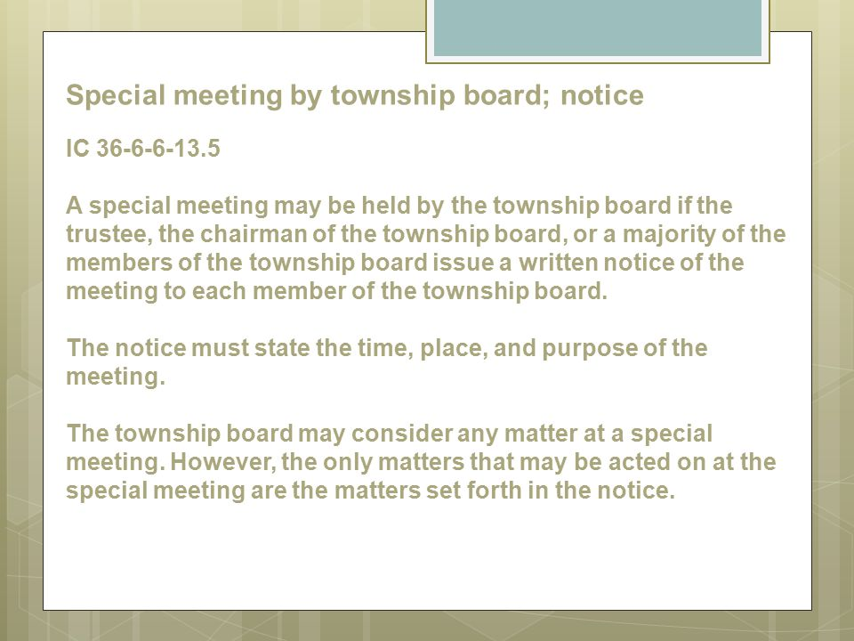 Special meeting by township board; notice IC 36-6-6-13