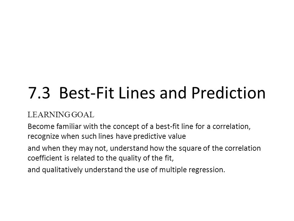 7.3 Best-Fit Lines and Prediction