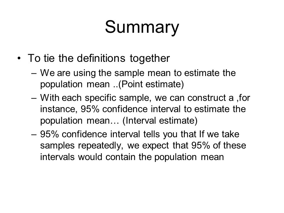 Summary To tie the definitions together