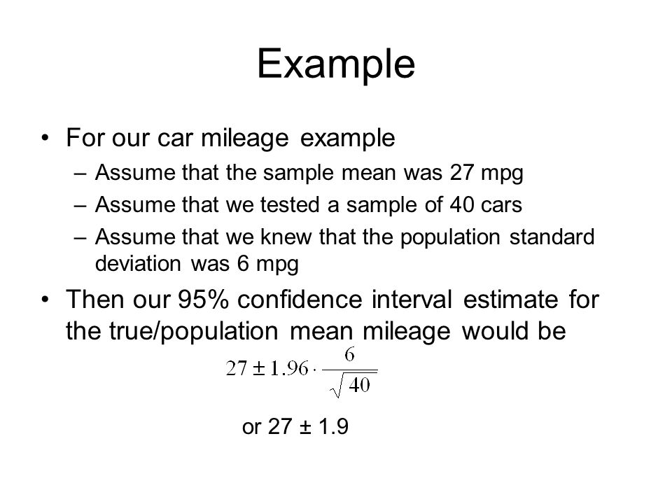 Example For our car mileage example