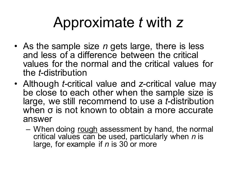 Approximate t with z