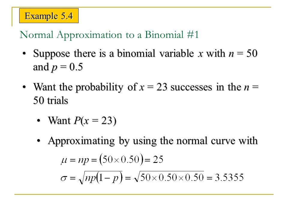 Normal Approximation to a Binomial #1