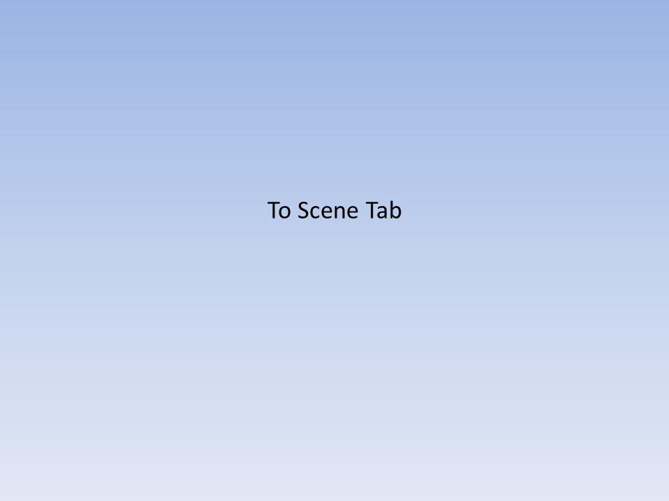 To Scene Tab