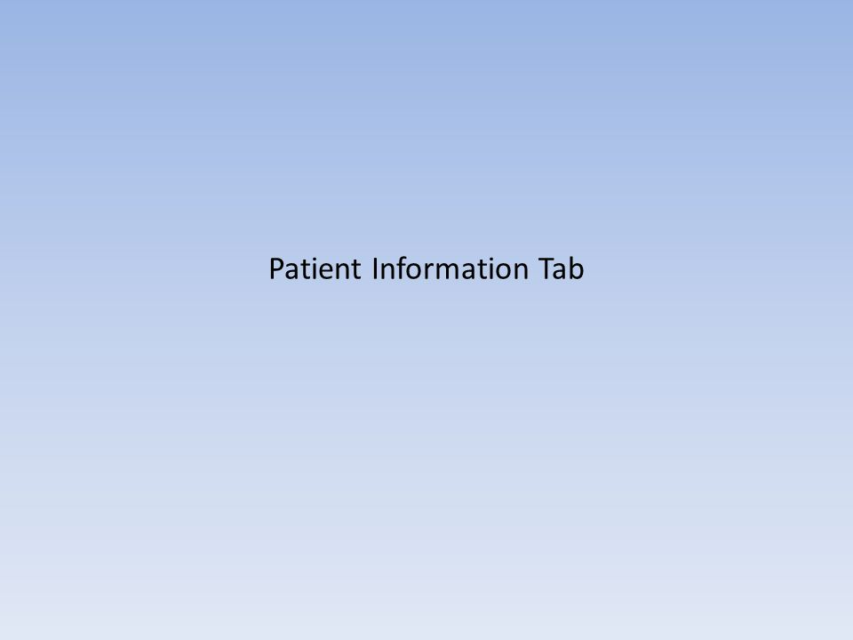 Patient Information Tab