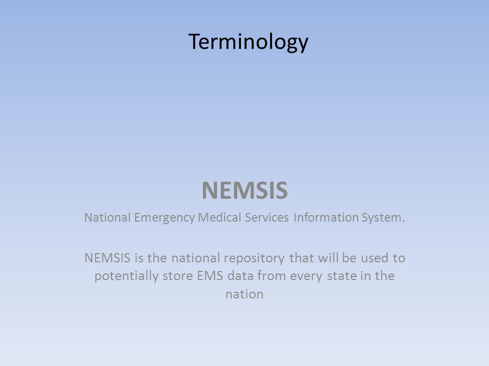 National Emergency Medical Services Information System.