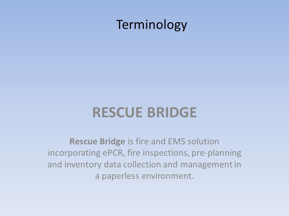 RESCUE BRIDGE Terminology