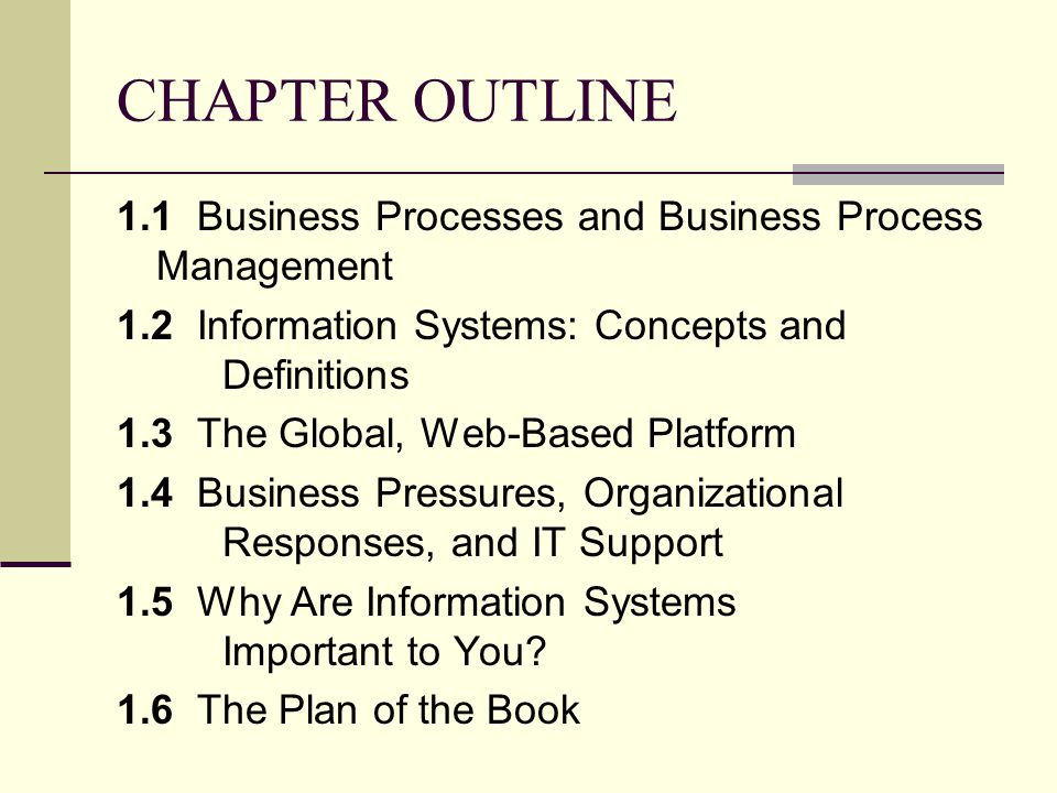 CHAPTER OUTLINE 1.1 Business Processes and Business Process Management