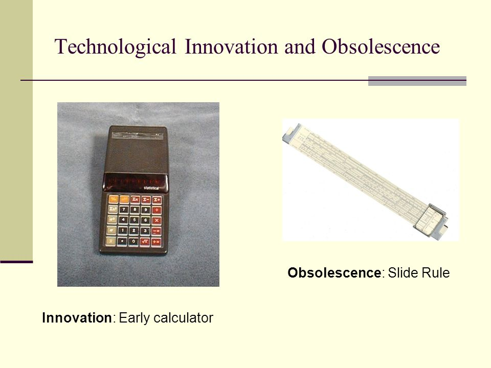 Technological Innovation and Obsolescence