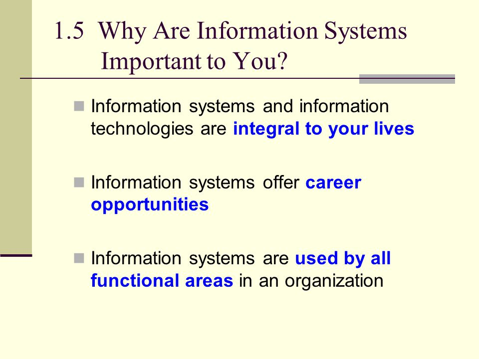 1.5 Why Are Information Systems Important to You
