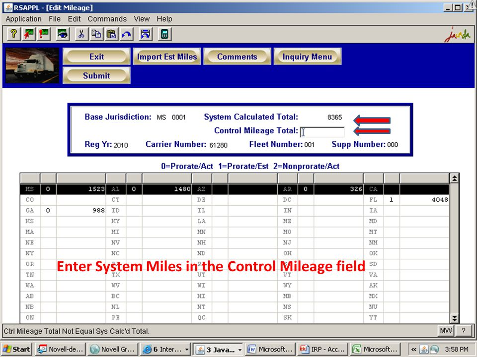 Enter System Miles in the Control Mileage field