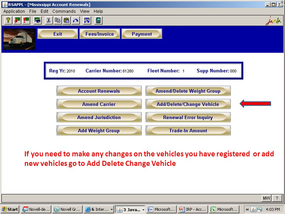 If you need to make any changes on the vehicles you have registered or add