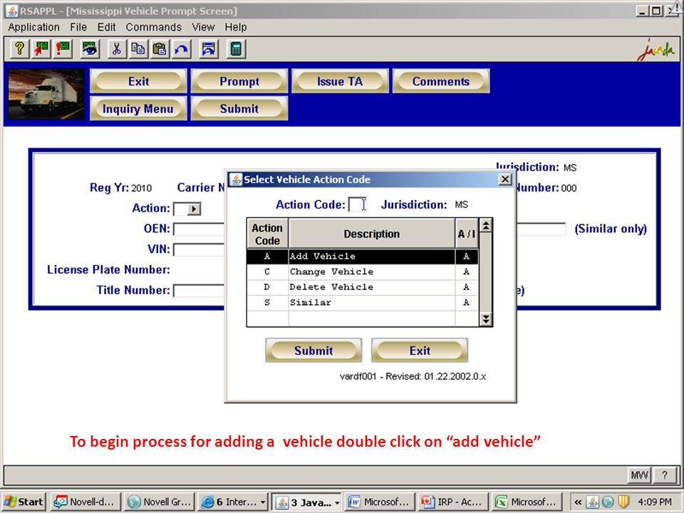 To begin process for adding a vehicle double click on add vehicle