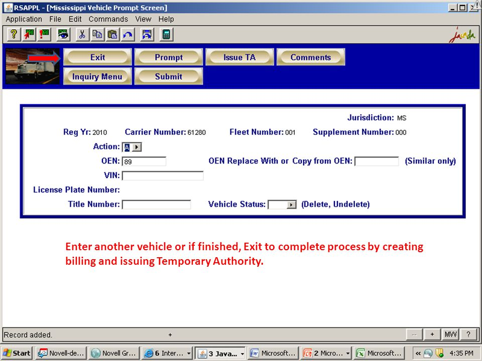 Enter another vehicle or if finished, Exit to complete process by creating