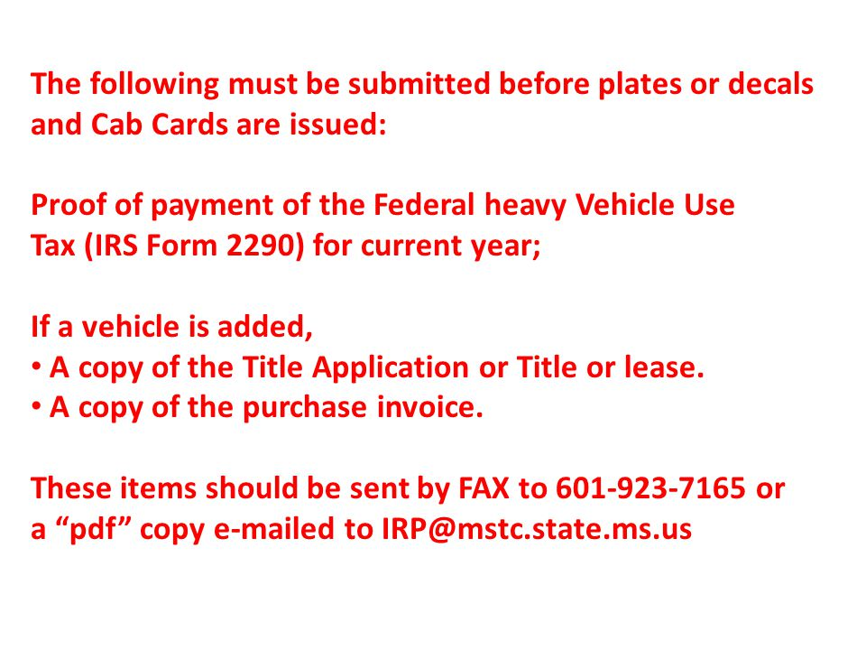 The following must be submitted before plates or decals