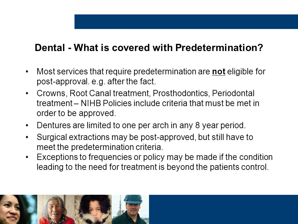 Dental - What is covered with Predetermination