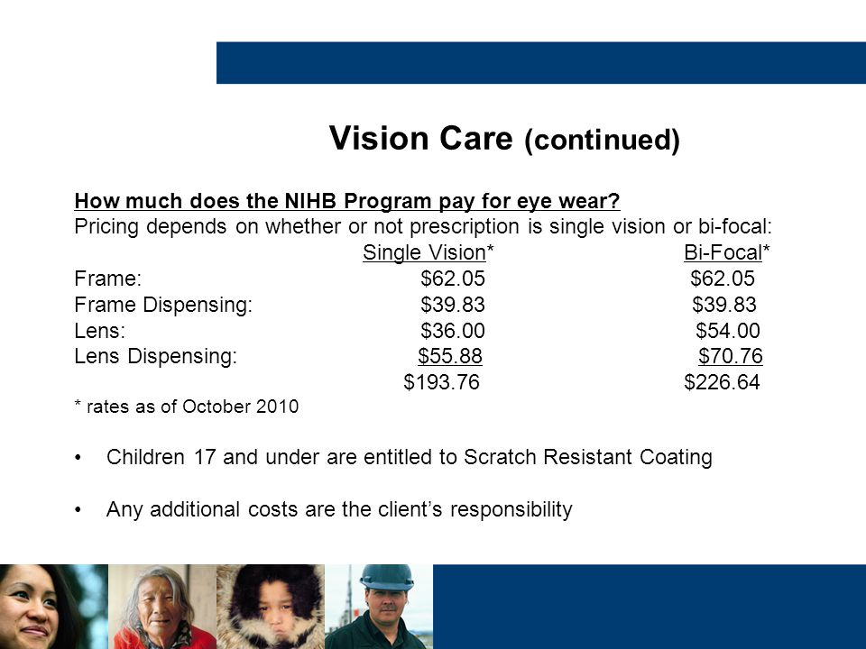 Vision Care (continued)