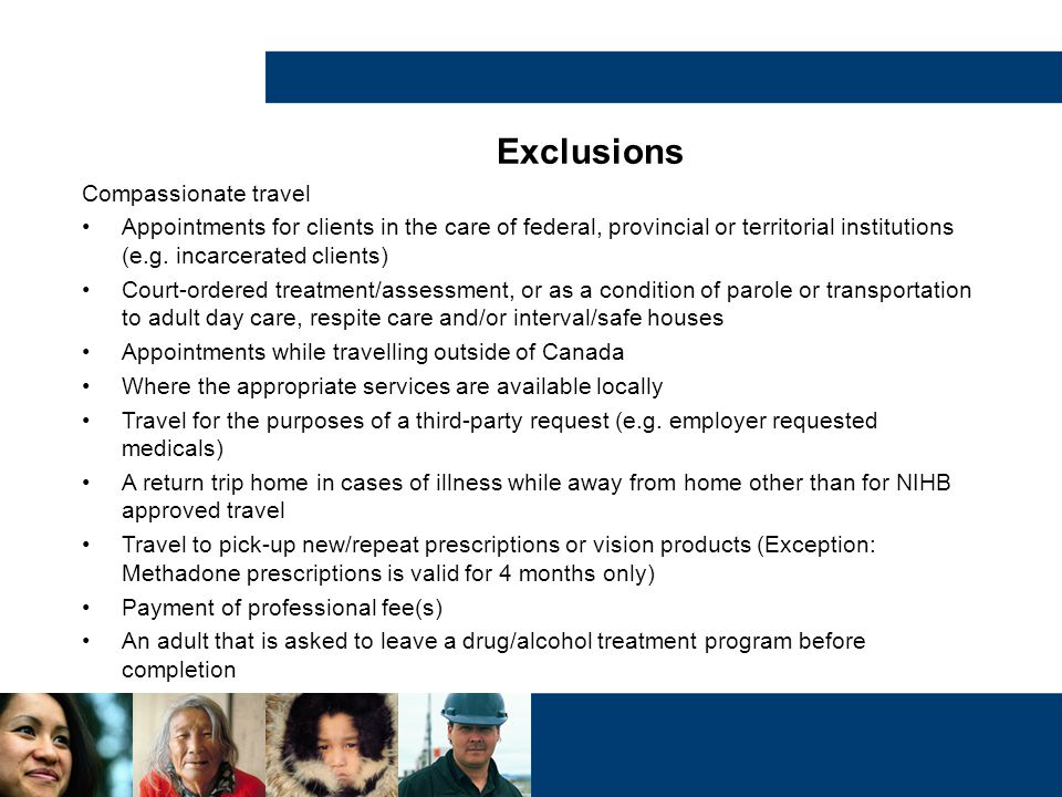 Exclusions Compassionate travel